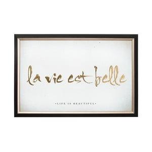 La Vie Est Belle keretezett kép, 60 x 40 cm - Graham & Brown