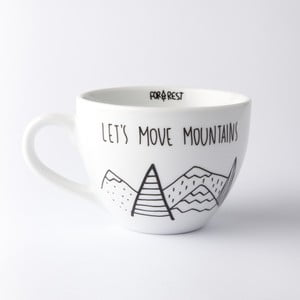 Let´s Move Mountains nagy csésze, 300 ml - FOR.REST Design
