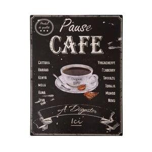 Pause Café pléhtábla - Antic Line