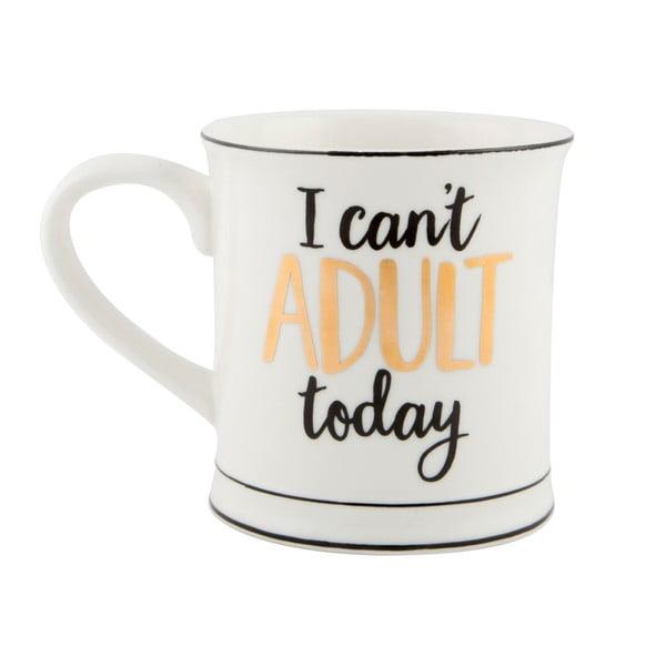 I Cant Adult Today porcelán bögre, 450 ml - Sass & Belle